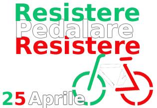 Mercoledì 25 aprile – Resistere, pedalare, resistere – Passeggiata