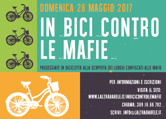 Domenica 28 maggio 2017 – In bici contro le Mafie