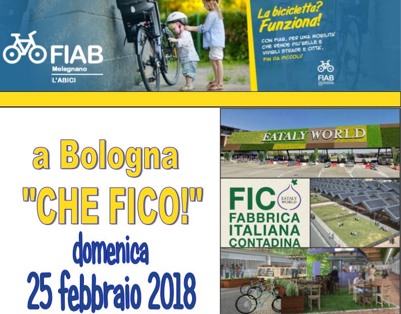 Domenica 25 febbraio : A Fico con Fiab Melegnano AGGIORNAMENTO!