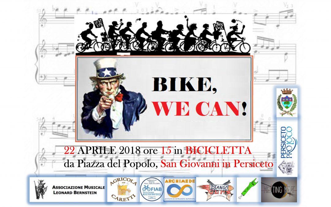 Domenica 22 aprile – Bike, we can