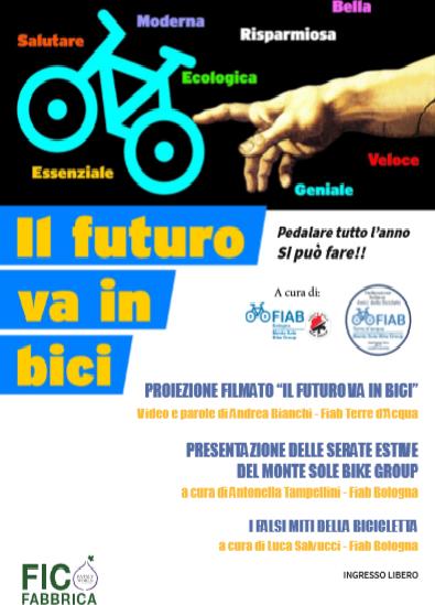 Mercoledì 2 maggio 2018 – Il futuro va in bici – Serata a FICO