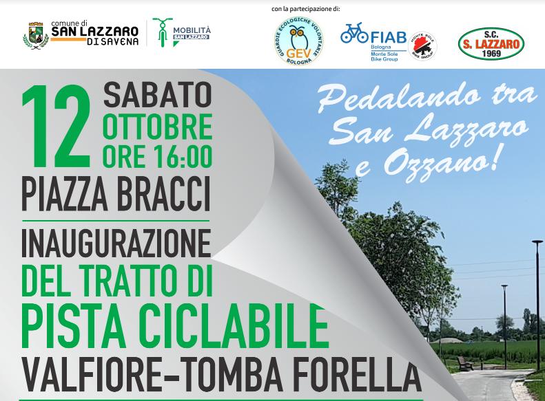 Sabato 12 ottobre – Inaugurazione del tratto di pista ciclabile Valfiore Tomba Forella a San Lazzaro