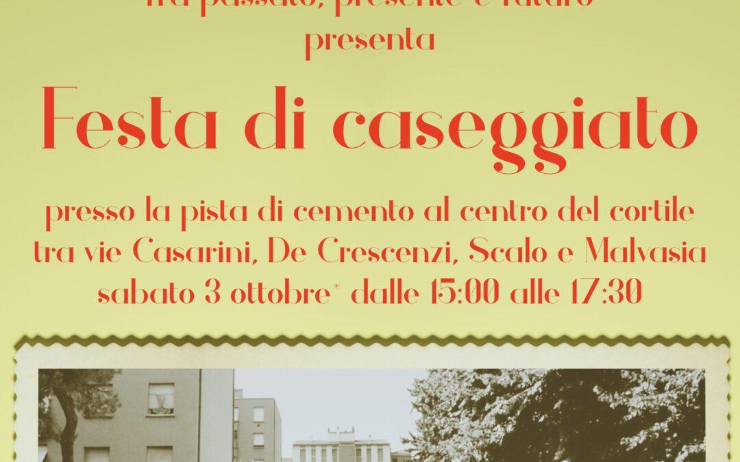 Sabato 3 ottobre – Festa di Caseggiato – Passeggiata